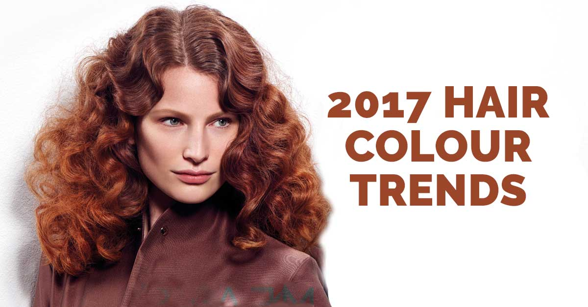 Hair Colour Trends 2017